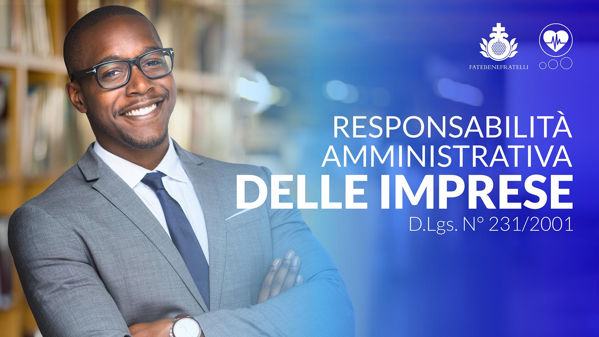 Responsabilità amministrativa delle imprese – D.Lgs. N° 231/ 2001