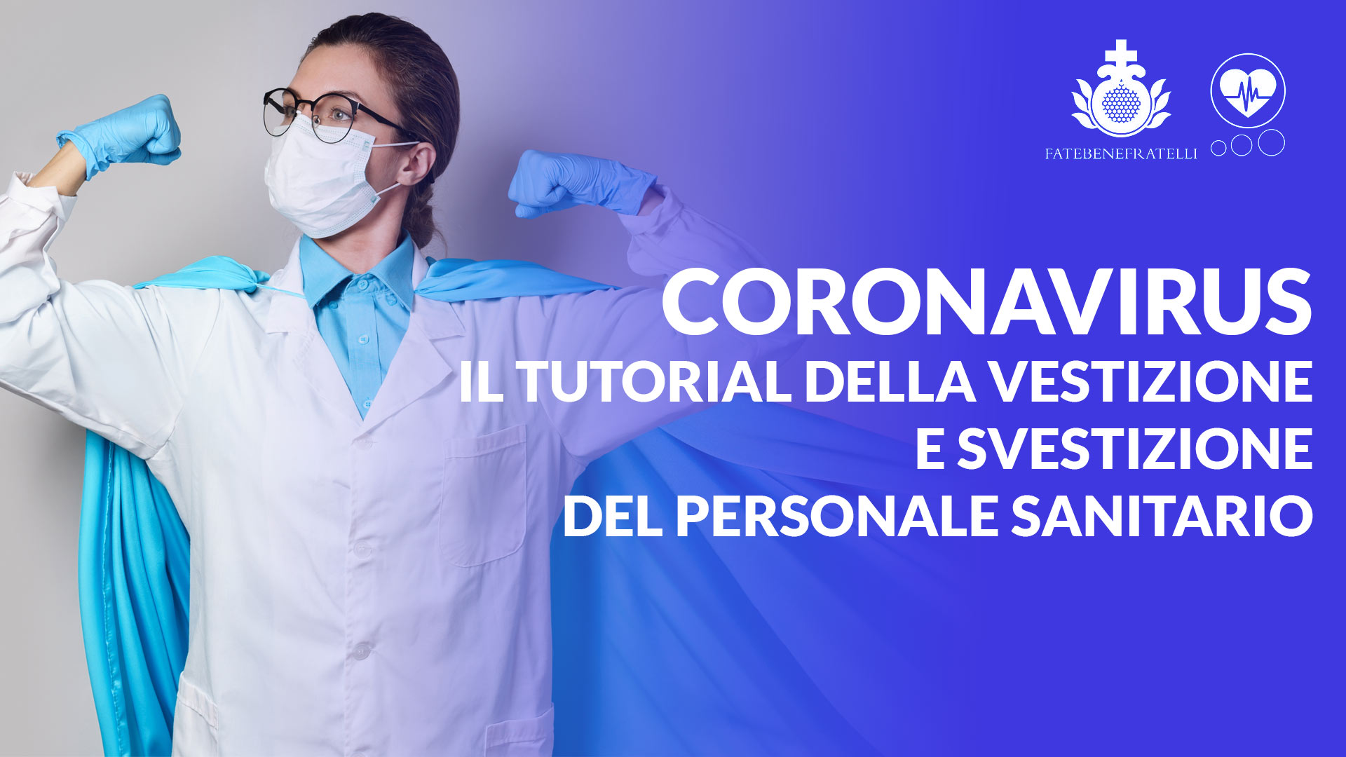 Coronavirus, Il tutorial della vestizione e svestizione del personale sanitario