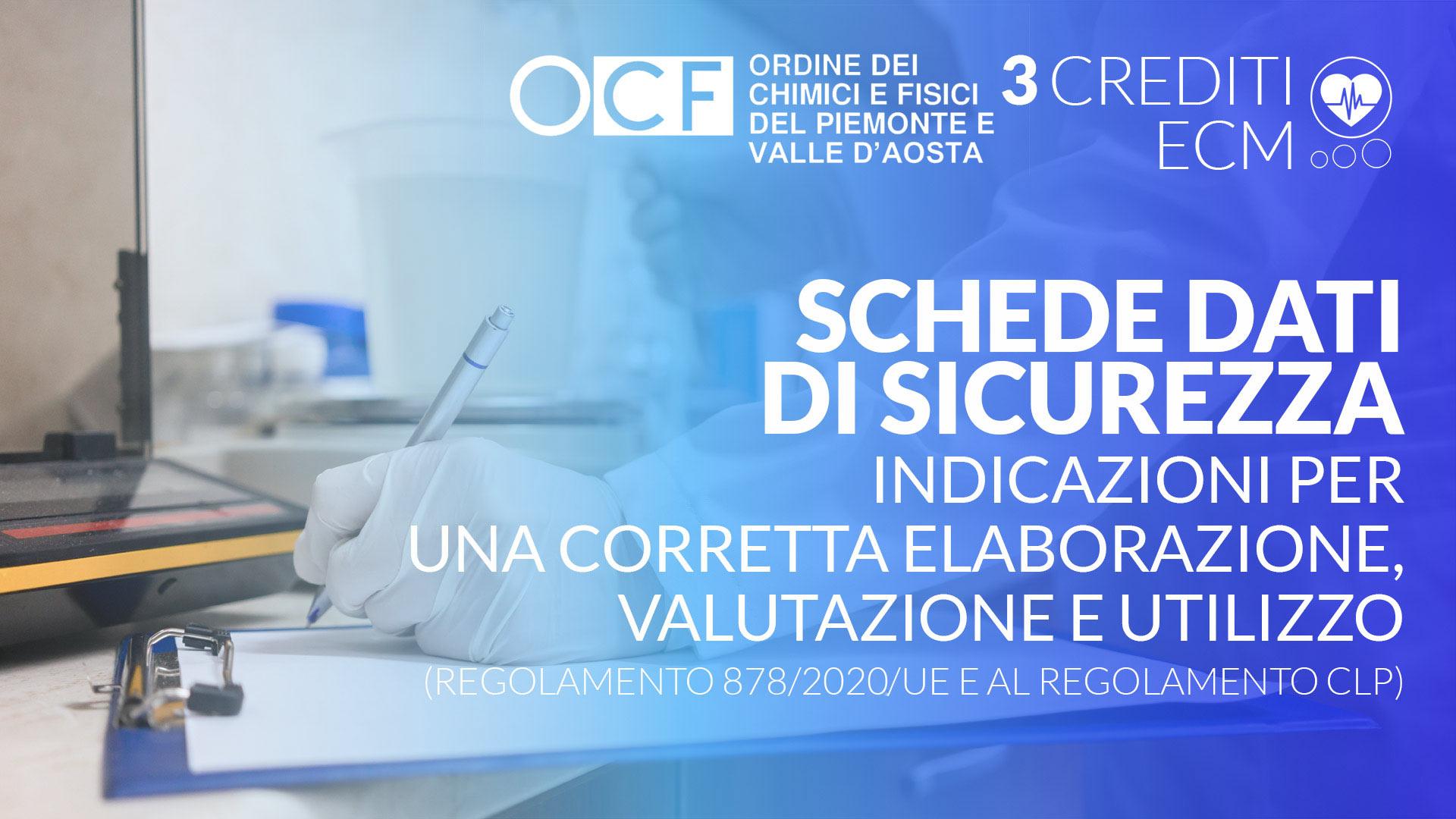 Schede dati di sicurezza. Indicazioni per una corretta elaborazione, valutazione e utilizzo (Regolamento 878/2020/UE e al Regolamento CLP)
