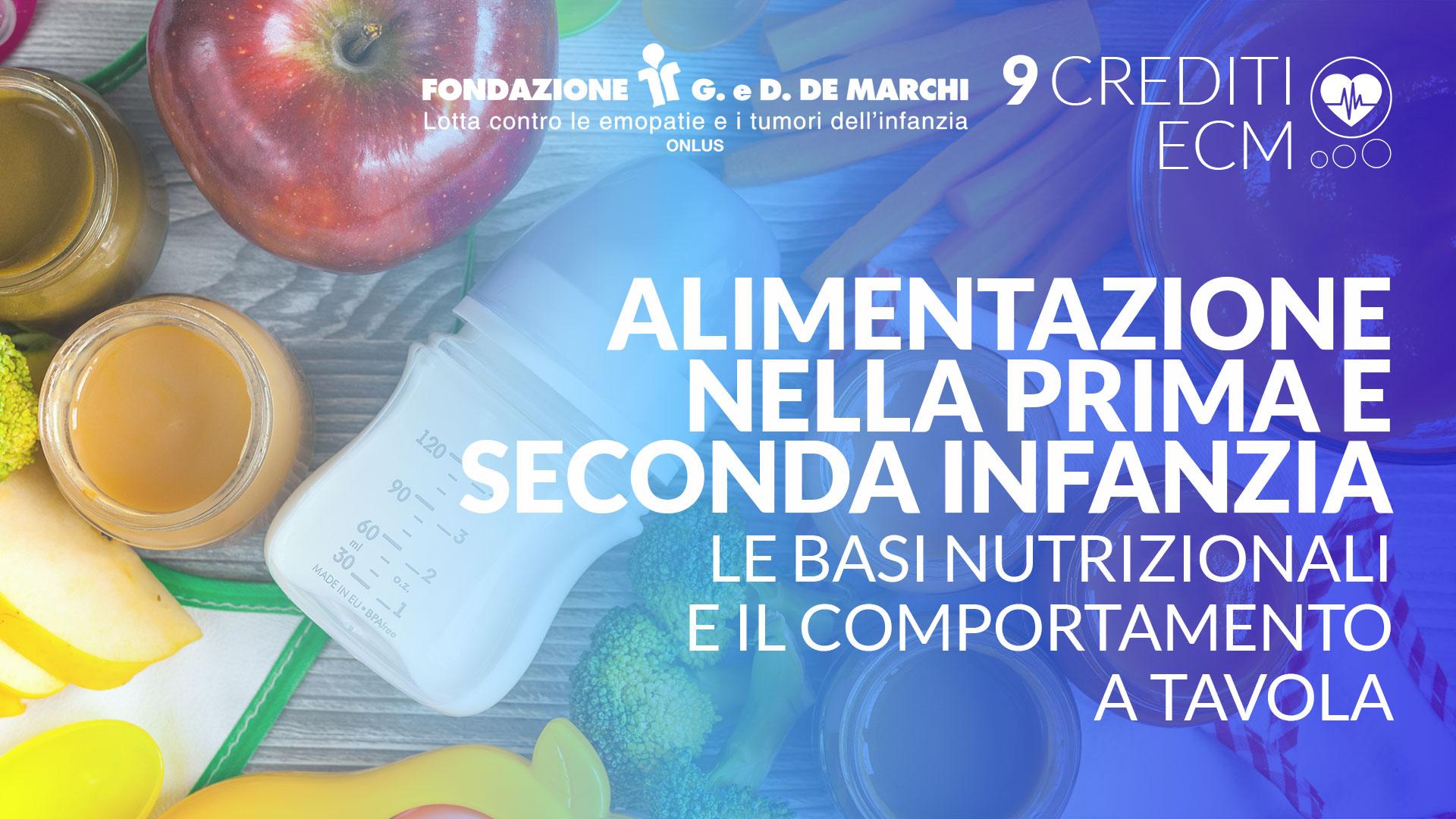 Alimentazione nella prima e seconda infanzia: le basi nutrizionali e il comportamento a tavola