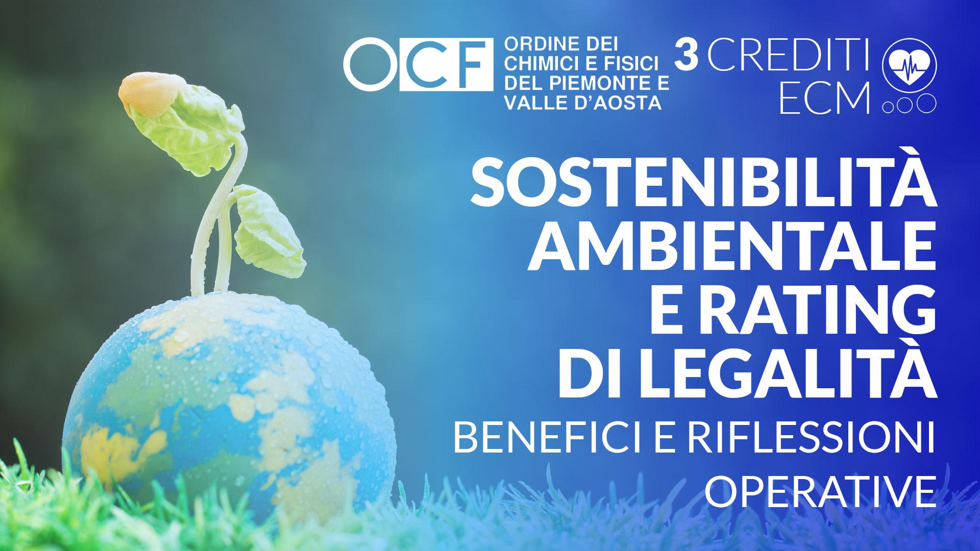 Sostenibilità ambientale e rating di legalità: benefici e riflessioni operative