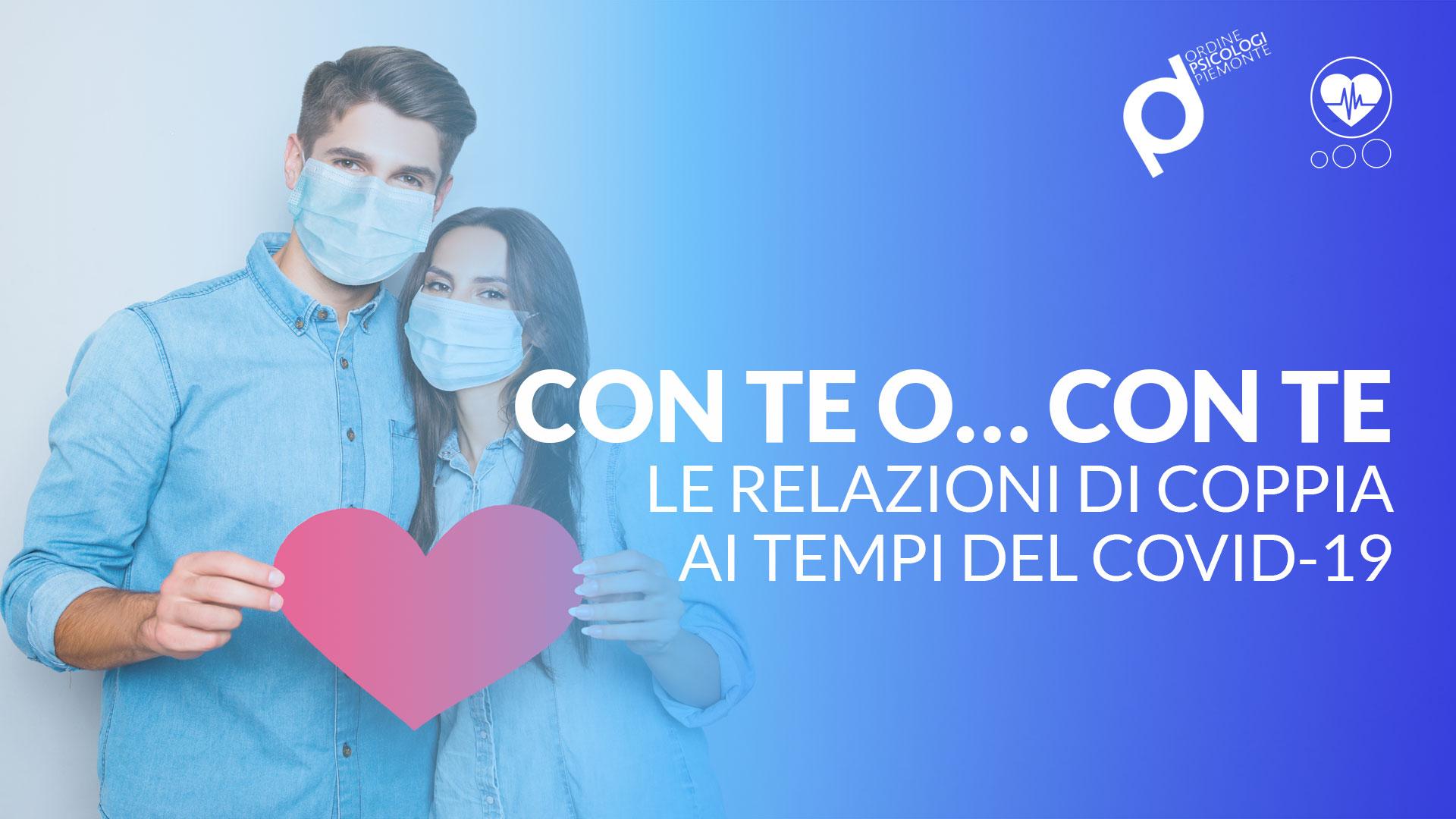 Con te o… con te. Le relazioni di coppia ai tempi del COVID-19