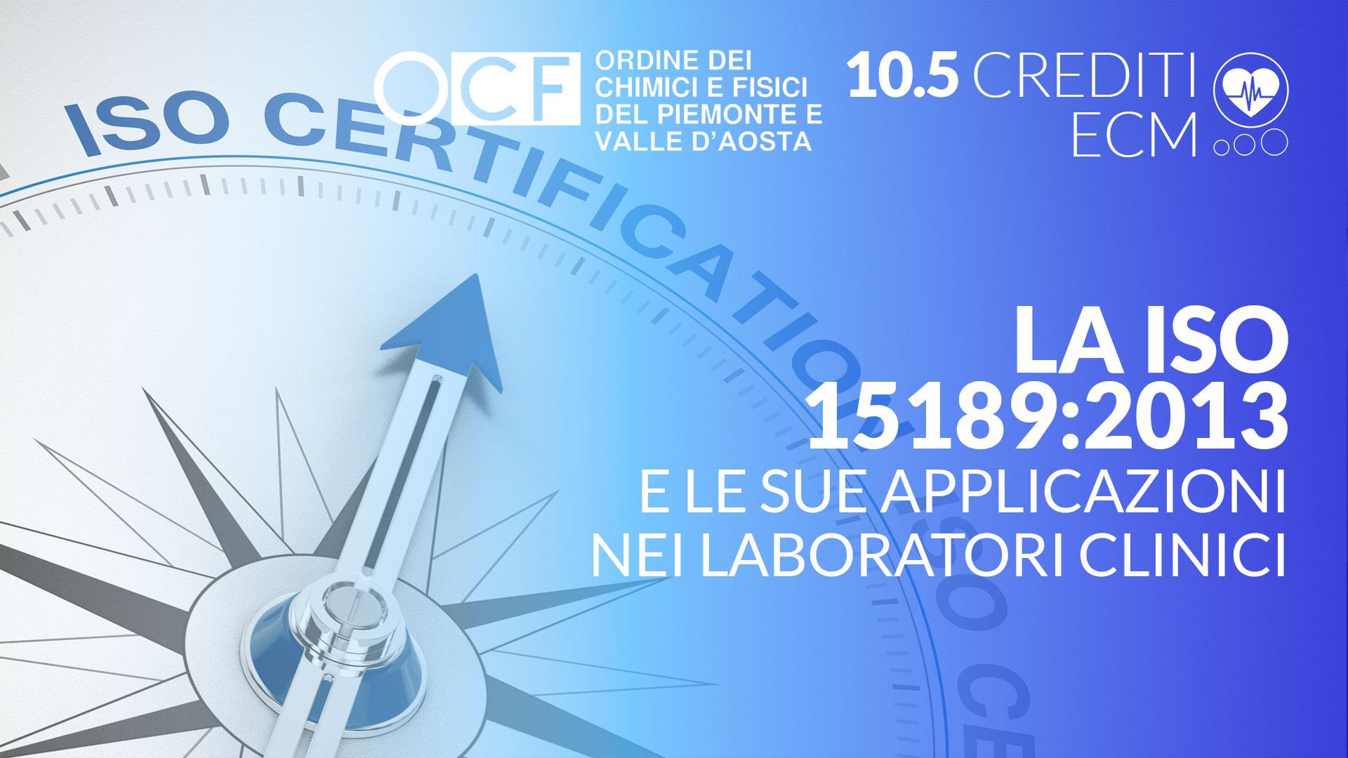 La ISO 15189:2013 e le sue applicazioni nei laboratori clinici