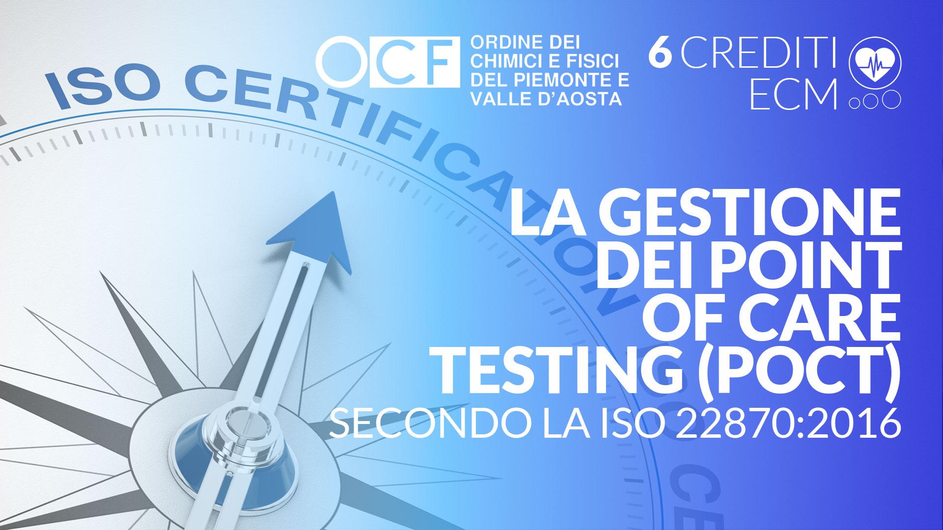 La Gestione Dei Point Of Care Testing (Poct) Secondo La Iso 22870:2016